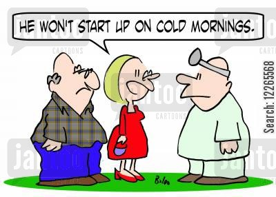 getting cartoon humor: 'He won't start up on cold mornings.'