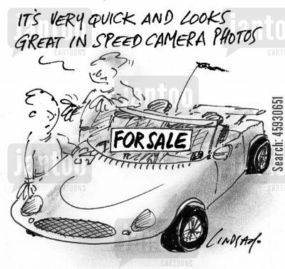speed cameras cartoon humor: It's very quick and looks great in speed camera photos.