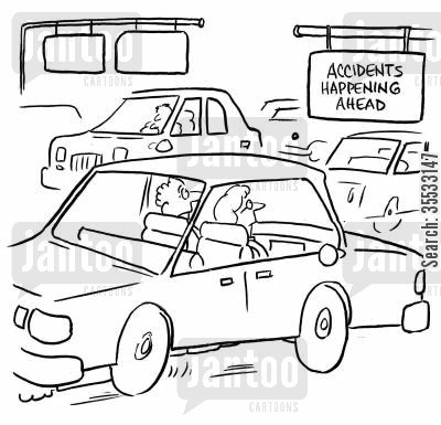 drivers safety cartoon humor: Drivers see sign: 'Accidents Happening Ahead'