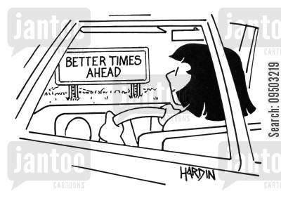 sign post cartoon humor: Better times ahead.