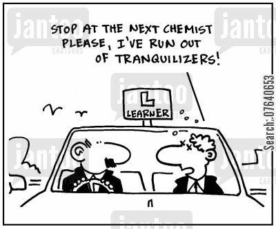 tranquillizers cartoon humor: 'Stop at the next chemist please, I've run out of tranquillizers.'