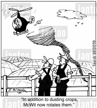 helicopters cartoon humor: In addition to dusting crops, McWit now rotates them.