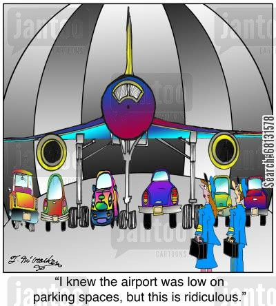 hanger cartoon humor:  'I knew the airport was low on parking spaces, but this is ridiculous.'