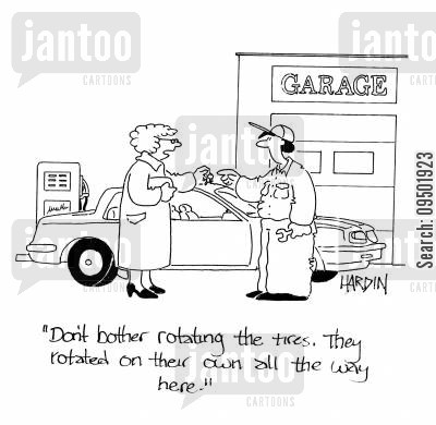 car service cartoon humor: 'Don't bother rotating the tires. They rotated on their own all the way here.'