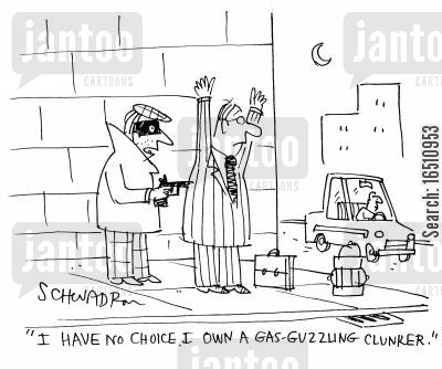 gas guzzler cartoon humor: 'I have no choice. I own a gas-guzzling clunker.'