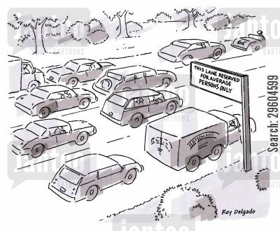 reserves cartoon humor: This lane reserved for average persons only.