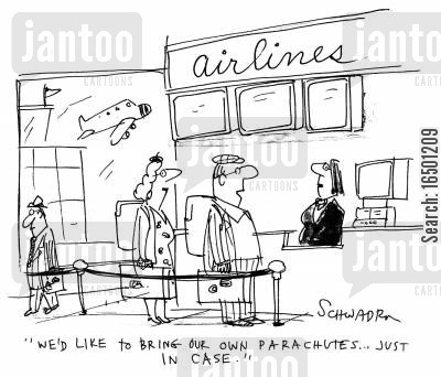 hijacks cartoon humor: We'd like to bring our own parachutes...just in case.