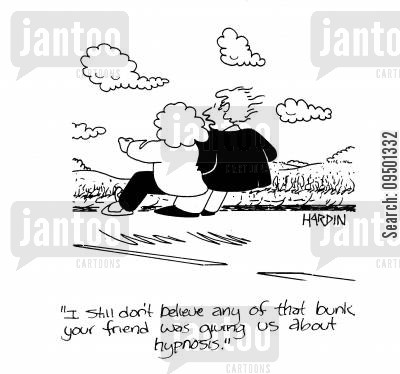 hypnotist cartoon humor: 'I still don't believe any of that bunk your friend was giving us about hypnosis.'