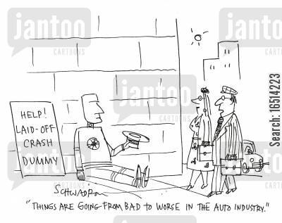 crash dummy cartoon humor: 'Things are going from bad to worse in the auto industry.'