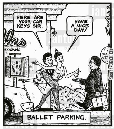 ballet cartoon humor: Ballet Parking.