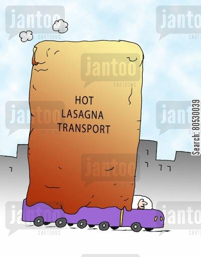 italian foods cartoon humor: Hot Lasagna Transport