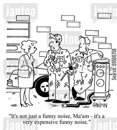 broken down cars cartoon humor: 'It's not just a funny noise, ma'am, it's a very expensive funny noise.'