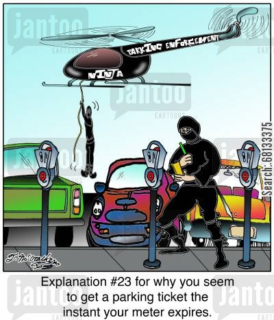 car parking cartoon humor: Explanation #23 for why you seem to get a parking ticket the instant your meter expires.