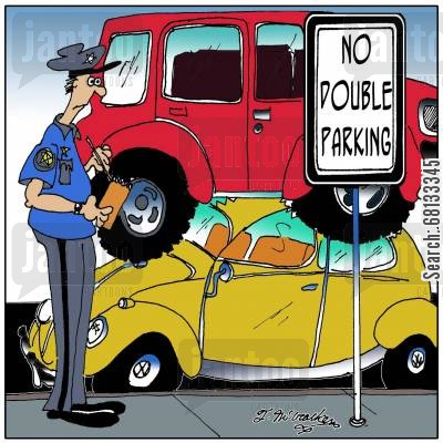 traffic wardens cartoon humor: No double parking.
