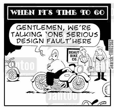 bike cartoon humor: When it's time to go: 'Gentleman, we're talking 'one serious design fault' here.'