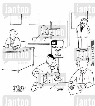 parking sign cartoon humor: Boss has No Parking sign placed in middle of office.