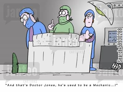 fainting cartoon humor: 'And that's Doctor Jones, he used to be a Mechanic...!'