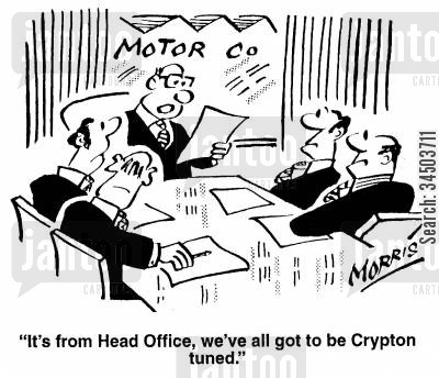 tuning cartoon humor: Motor Co - It's from Head Office, we've all got to be Crypton tuned.