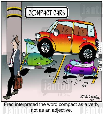 english grammar cartoon humor: Fred interpreted the word compact as a verb, not as an adjective.