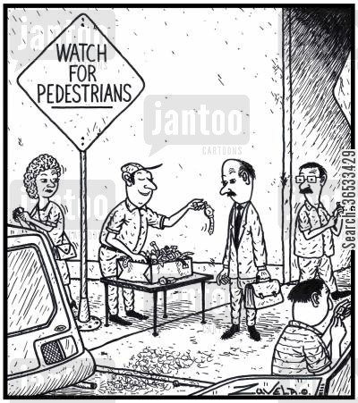 road cartoon humor: Watch for Pedestrians.