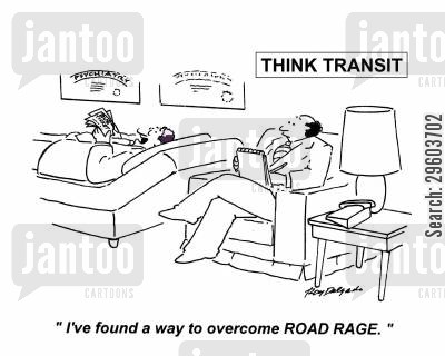public transports cartoon humor: 'I've found a way to overcome road rage.'