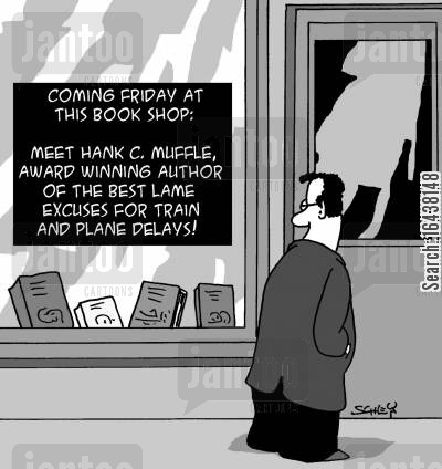 meet the author cartoon humor: Meet Hank C. Muffle, award winning author of the best lame excuses for train and plane delays!