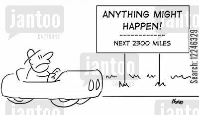 expect the unexpected cartoon humor: Anything might happen! Next 2300 miles.