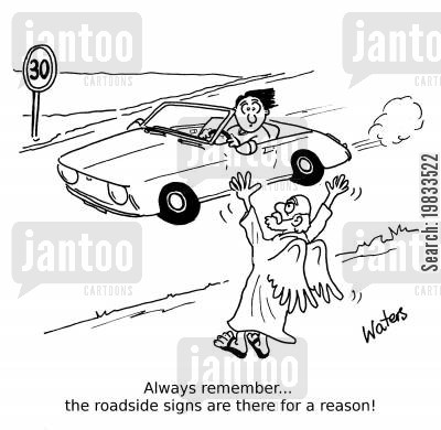 road warnings cartoon humor: Always remember... the roadside signs are there for a reason!