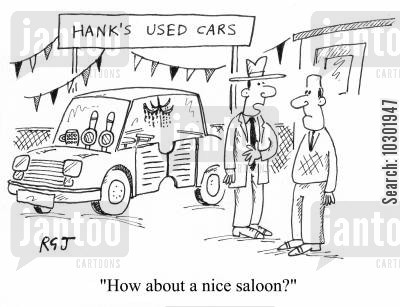 saloon cars cartoon humor: 'How about a nice saloon?'