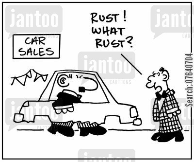 rustiness cartoon humor: 'Rust, what rust?'
