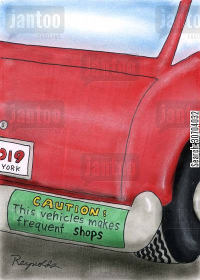frequent stops cartoon humor: Caution - this vehicle makes frequent shops.