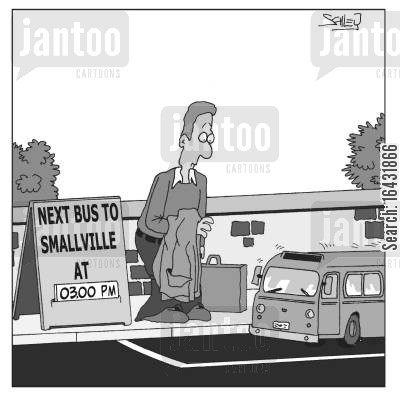 miniature cartoon humor: 'Next bus to Smallville...'