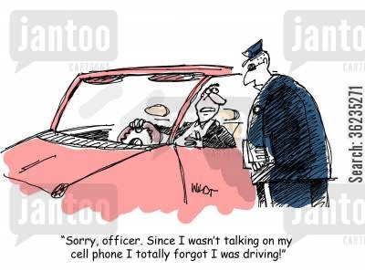 traffic violations cartoon humor: Sorry, Officer, since I wasn't talking on my cell phone I forgot I was driving,