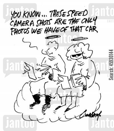 speed cameras cartoon humor: You know...these camera shots are the only photos we have of that car.