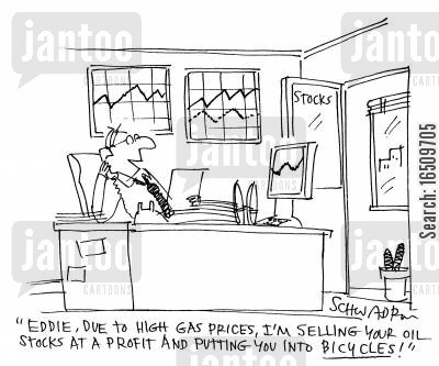 rising petrol prices cartoon humor: 'Eddie, due to high gas prices, I'm selling your oil stocks at a profit and putting you into bicycles!'