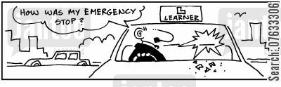 learning to drive cartoon humor: How was my emergency stop?