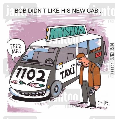 fare cartoon humor: Bob Didn't Like His New Cab,,,