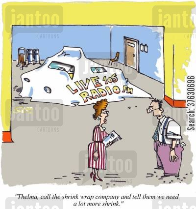 black cab cartoon humor: 'Thelma, call the shrink wrap company and tell them we need a lot more shrink.'