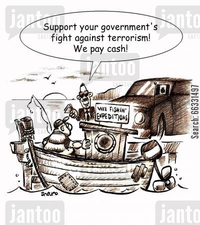 terrorist cartoon humor: Government agent: Support your government's fight against terrorism! We pay cash!