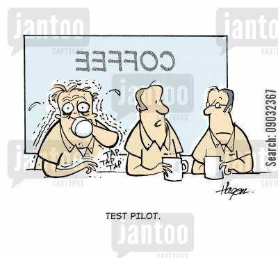 caffeine hit cartoon humor: 'Test Pilot.'
