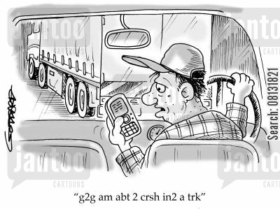 text speak cartoon humor: 'g2g am abt 2 cras in@ a trk'