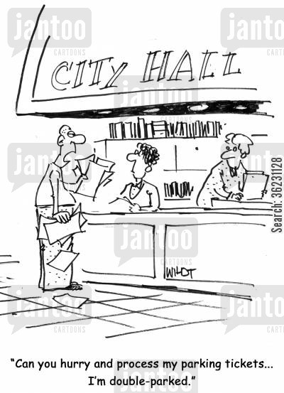 parking fine cartoon humor: 'Can you hurry and process my parking tickets...I'm double-parked.'