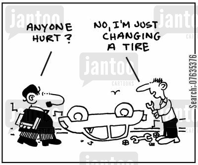 changing tires cartoon humor: I'm just changing a tire.
