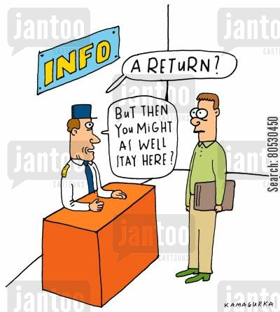 public transports cartoon humor: 'A return? But then you might as well stay here?'