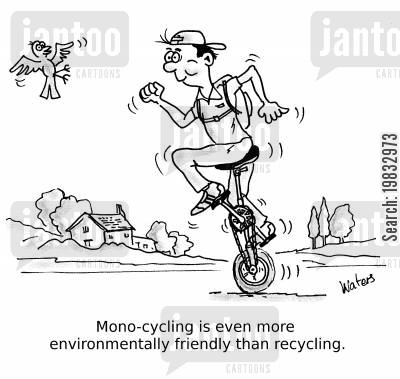 bike rider cartoon humor: Mono-cycling is even more environmentally friendly than recycling.