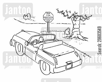 streets cartoon humor: Stop if the opportunity presents itself.