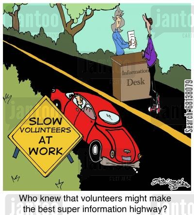 information desk cartoon humor: Who knew that volunteers might make the best super information highway?