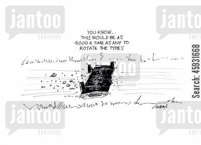rally races cartoon humor: You know... this would be as good a time as any to rotate the tyres.