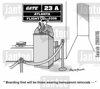 terminal cartoon humor: 'Boarding first will be those wearing transparent raincoats...'