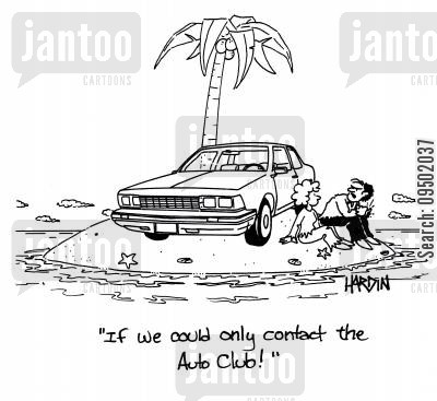 auto clubs cartoon humor: If we could only contact the auto club!